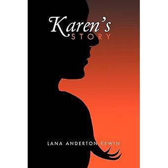 Karens Story by Erwin & Lana Anderton
