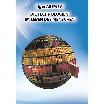 Die Technologien im Leben des Menschen GERMAN Version by Arepjev & Igor