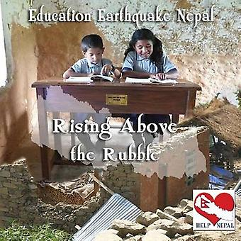 Rising Above the Rubble Education Earthquake Nepal by Lyons & Christie