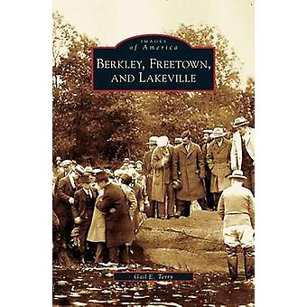 Berkley Freetown and Lakeville by Terry & Gail E.