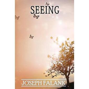 Seeing by Falank & Joseph