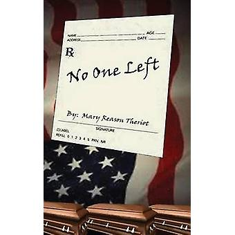 No One Left by Theriot & Mary