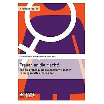 Frauen an die Macht by Steinhoff & Fabian