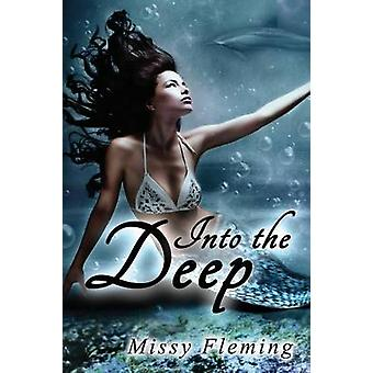 Into the Deep by Fleming & Missy