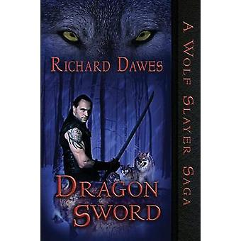 Dragon Sword by Dawes & Richard