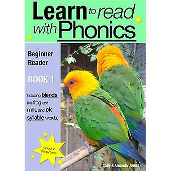 Learn to Read with Phonics - v. 8 - Bk. 1 - Beginner Reader by Sally Jo