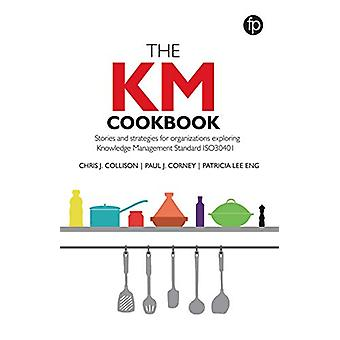 The KM Cookbook - Stories and strategies for organisations exploring K