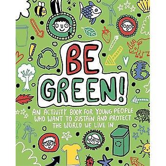 Vær grøn! Mindful Kids Global Citizen af Mandy Archer - 9781787414624