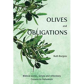 Olives and Obligations - Biblical stories - scripts and reflections - G