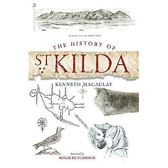 The History of St. Kilda by Kenneth Macaulay - 9781912476473 Book