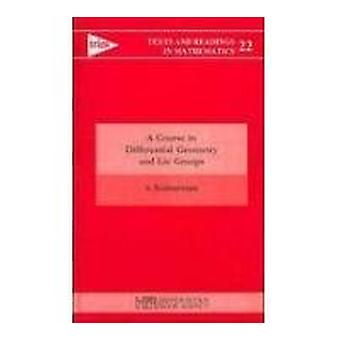 A Course in Differential Geometry and Lie Groups by S. Kumaresan - 97