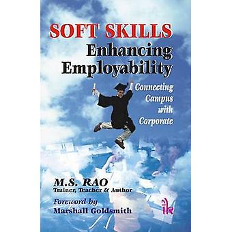 Soft Skills - Enhancing Employability - Connecting Campus with Corpora