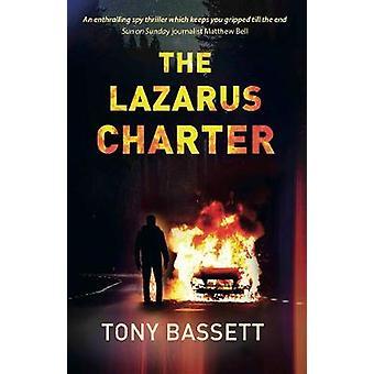 The Lazarus Charter by Tony Bassett - 9781913567019 Book