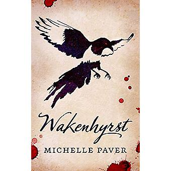 Wakenhyrst by Michelle Paver - 9781788549561 Book