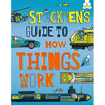 Stickmen's Guide to How Things Work - 9781910684771 Book