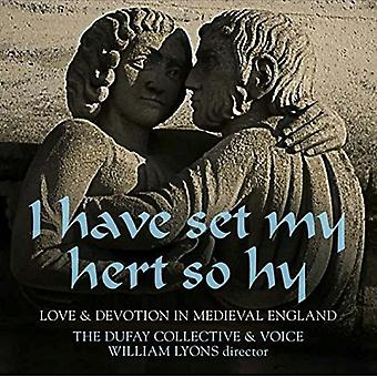 Dufay Collective - Have Set My Hert So Hy: Love & Devotion in Medieva [CD] USA import