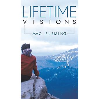 Lifetime Visions by Mac Fleming