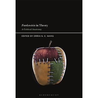 Frankenstein in Theory by Edited by Prof Orrin N C Wang