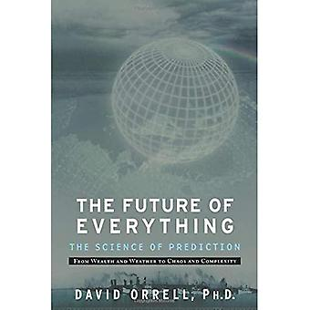The Future of Everything: The Science of Prediction