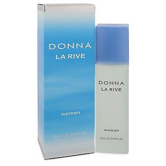 La Rive Donna Eau De Parfum Spray Por La Rive 3 oz Eau De Parfum Spray