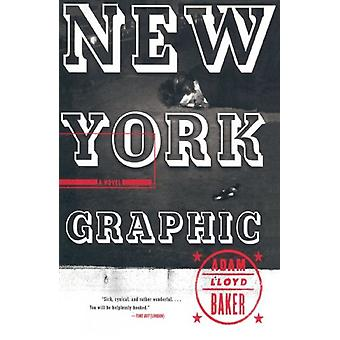 New York Graphic by Adam Lloyd Baker - 9780385498432 Book