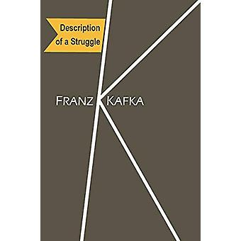 Description of a Struggle by Franz Kafka - 9781614274186 Book