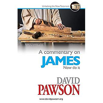 A Commentary on James by David Pawson - 9781909886728 Book