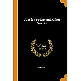Just for To-Day and Other Verses