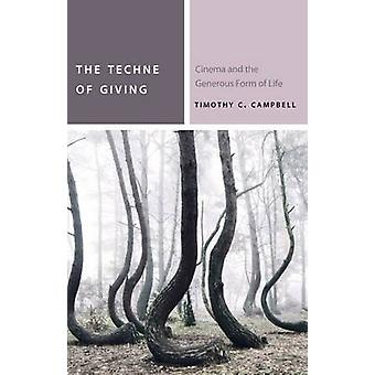 The Techne of Giving par Timothy C. Campbell