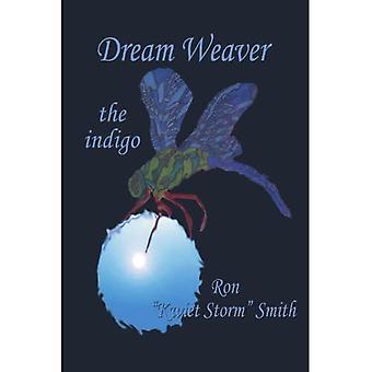 Dream Weaver: The Indigo
