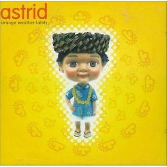 Astrid Strange Weather Lately CD