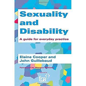 Sexualität und Behinderung: Ein Leitfaden für die tägliche Praxis