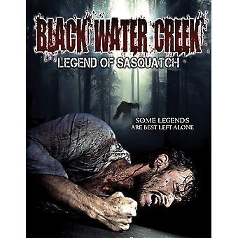 Black Water Creek: Legend of Sasquatch [DVD] USA import