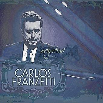 Carlos Franzetti - Argentum [CD] USA import