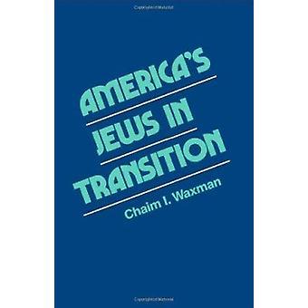 Americas Juden von Chaim I. Waxman - 9780877223290 Buch