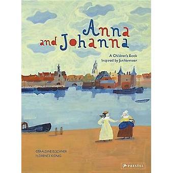 Anna et Johanna par Geraldine Elschner - livre 9783791373454