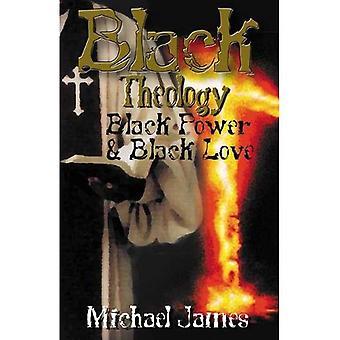 Svart teologi, svart kraft og Black Love