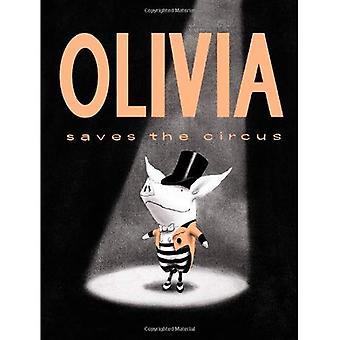 Olivia sauve le cirque