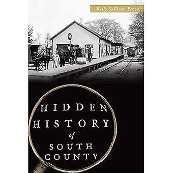 Histoire cachée du comté du Sud