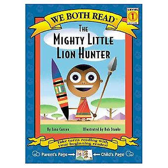 Mighty Little Hunter (We Both Read) (We Both Read - Level 1)