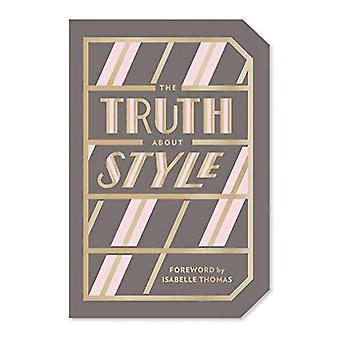 La vérité sur le Style