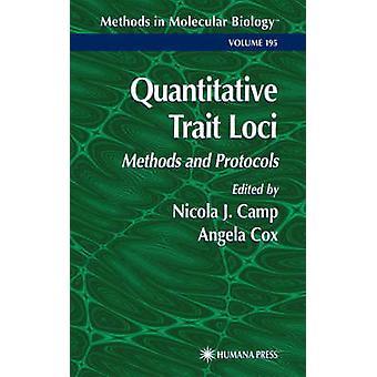 Kwantitatieve Trait Loci methoden en protocollen door kamp & Nicola J.