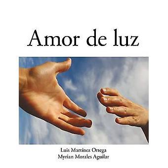 Amor de Luz von Aguilar & Myrian Morales