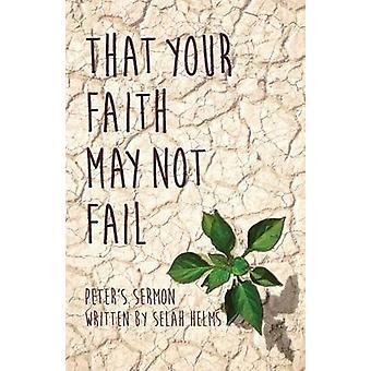 あなたの信仰は、ヘルムズとセラによって失敗しないかもしれない