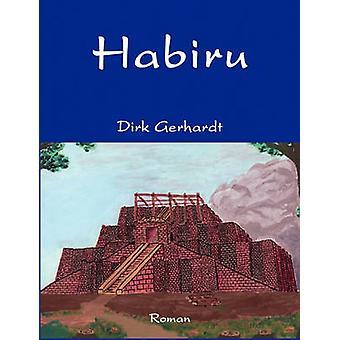 Habiru by Gerhardt & Dirk