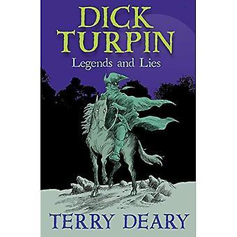 Dick Turpin: Légendes et les mensonges