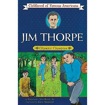 Jim Thorpe by Guernsey Van Riper - Gray Morrow - 9780020421405 Book