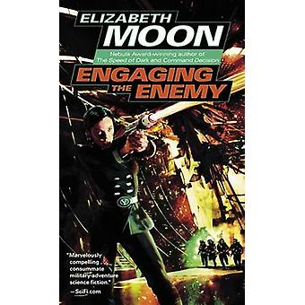 Engaging the Enemy by Elizabeth Moon - 9780345447579 Book