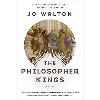 The Philosopher Kings by Jo Walton - 9780765332677 Book