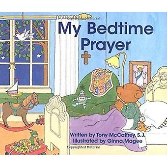 My Bedtime Prayer by Tony McCaffrey - Ginna Magee - 9780829409666 Book
